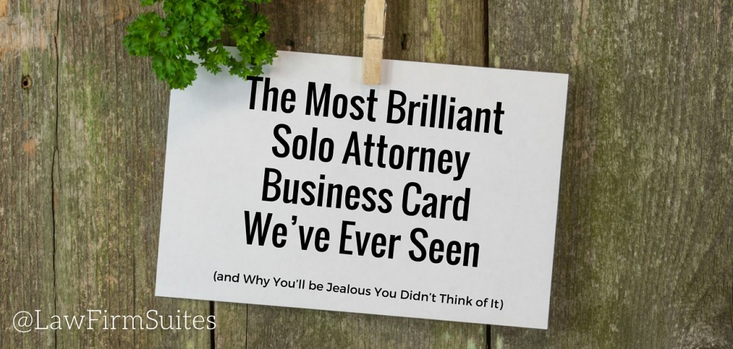 The most brilliant solo attorney business card weve ever seen and the most brilliant solo attorney business card weve ever seen and why you colourmoves