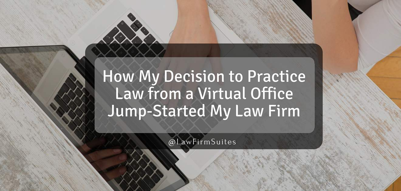 practice law from a virtual office