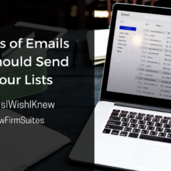 6 Types Of Emails You Should Send To Your Lists
