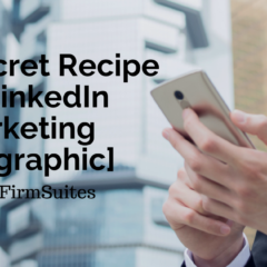 The Secret Recipe for LinkedIn Marketing [Infographic]