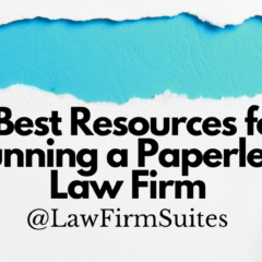 7 Best Resources for Running a Paperless Law Firm