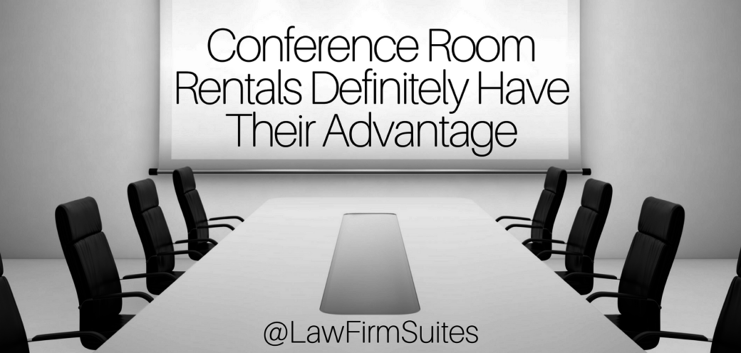 Conference Room Rentals Definitely Have Their Advantage