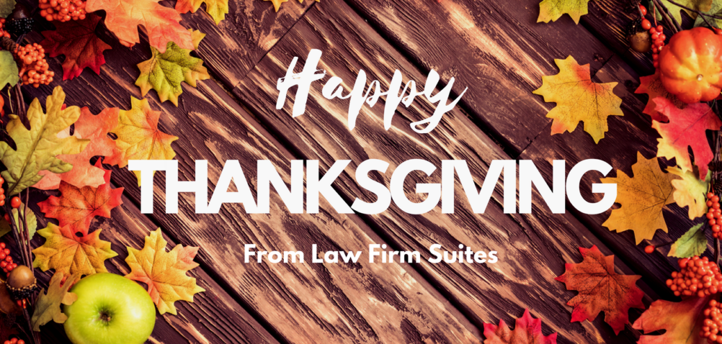 Happy Thanksgiving from Law Firm Suites
