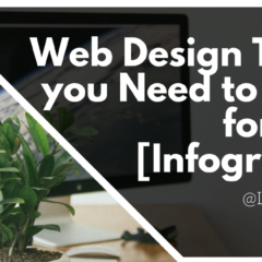 Web Design Trends you Need to Know for 2018 [Infographic]