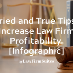6 Tried and True Tips to Increase Law Firm Profitability [Infographic]