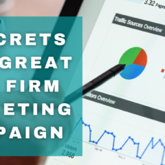 5 Secrets Of A Great Law Firm Marketing Campaign