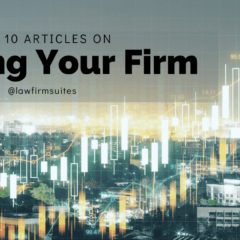 Top 10 Articles On Growing Your Firm