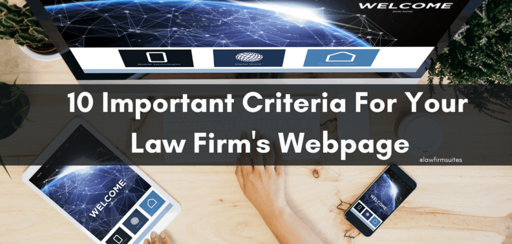 10 Important Criteria For Your  Law Firm's Webpage